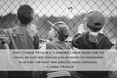"Three kids staring through chain link fence with superimposed Charlie Munger quote, ""Early Charlie Munger is a horrible career model for the young."""