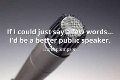 Homer-Simpson-Quote-If-I-could-just-say-a-few-words…-Id-be-a-better-public-speaker.