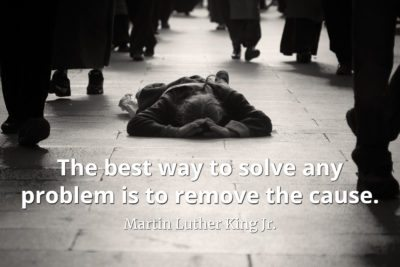 Martin Luther King Jr. Quote The best way to solve any problem is to remove the cause