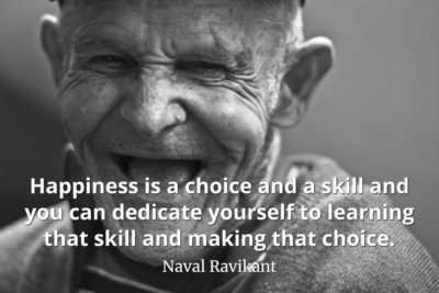 Naval-Ravikant-Quote-Happiness-is-a-choice-and-a-skill-and-you-can-dedicate-yourself-to-learning-that-skill-and-making-that-choice