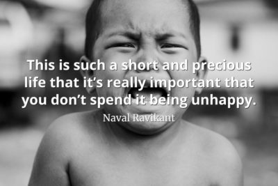 Naval-Ravikant-Quote-This-is-such-a-short-and-precious-life-that-it's-really-important-that-you-don't-spend-it-being-unhappy