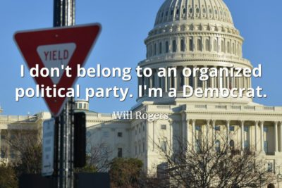 Will-Rogers-Quote-I-dont-belong-to-an-organized-political-party-Im-a-Democrat