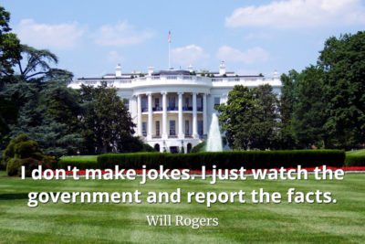 Will-Rogers-Quote-I-dont-make-jokes.-I-just-watch-the-government-and-report-the-facts