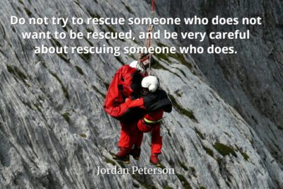 jordan-peterson-quote-Do-not-try-to-rescue-someone-who-does-not-want-to-be-rescued