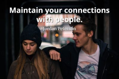 jordan-peterson-quote-Maintain-your-connections-with-people