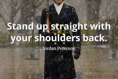 jordan-peterson-quote-Stand-up-straight-with-your-shoulders-back