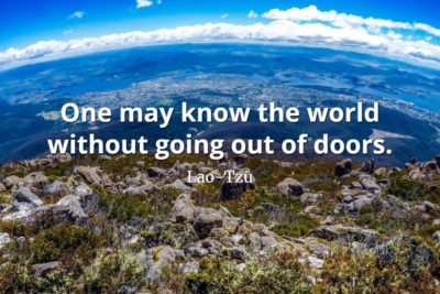 lao-tzu quote One may know the world without going out of doors