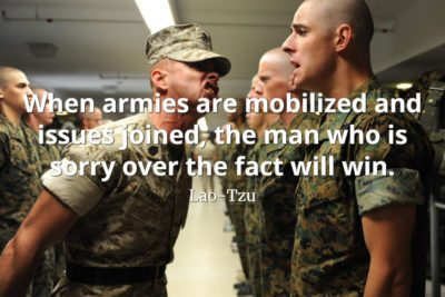 lao-tzu quote When armies are mobilized and issues joined, the man who is sorry over the fact will win