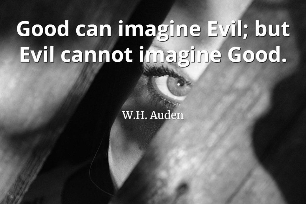 Quotepicscom Good Vs Evil Quotepicscom