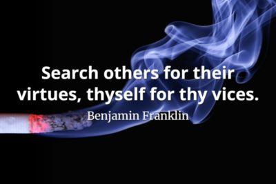 Benjamin Franklin Quote Search others for their virtues, thyself for thy vices
