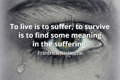 Friedrich Nietzsche quote To live is to suffer, to survive is to find some meaning in the suffering.