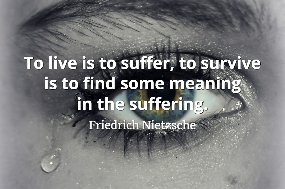 Quotepicscom To Live Is To Suffer Quotepicscom
