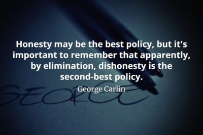 George Carlin quote Honesty may be the best policy