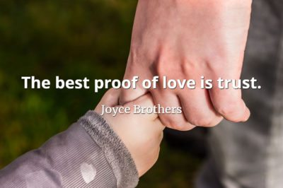 Joyce Brothers quote The best proof of love is trust.