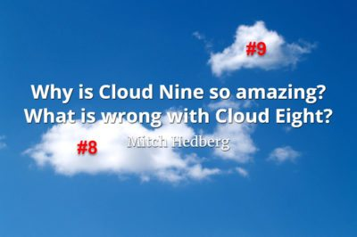 Mitch Hedberg quote Why is Cloud Nine so amazing What is wrong with Cloud Eight