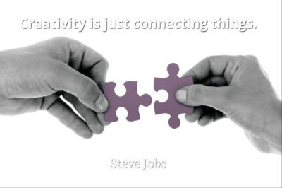 Steve Jobs quote Creativity is just connecting things.