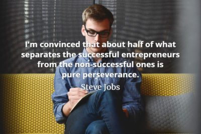 Steve Jobs Quote: I'm convinced that about half of what separates the successful entrepreneurs from the non-successful ones is pure perseverance.