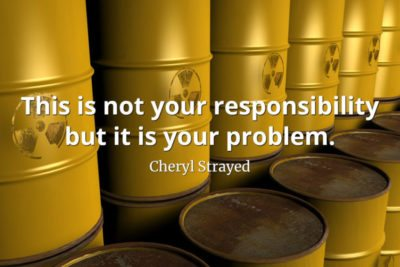 cheryl strayed quote This is not your responsibility but it is your problem