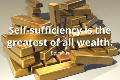 epicurus quote Self-sufficiency is the greatest of all wealth