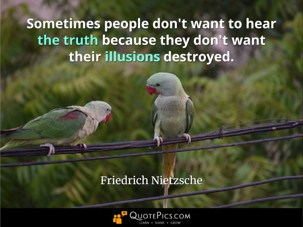 Quotepics One Reason Not Want To Tell The Truth To Others